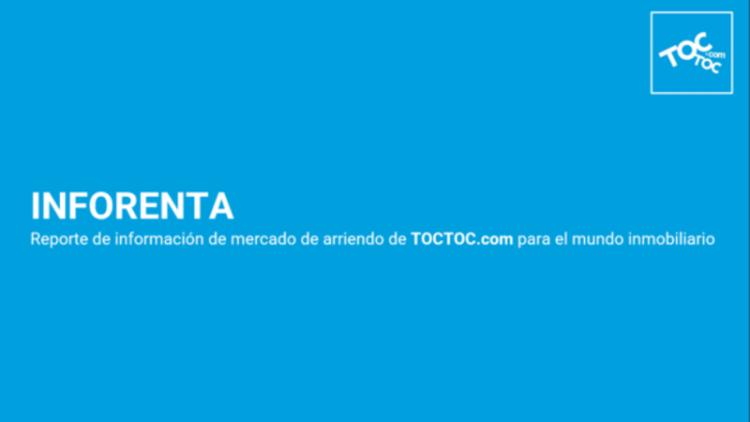 TOCTOC.com desarrolla el primer informe de mercado de renta residencial